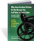 Free New York Personal Injury Book - Why Most Accident Victims Do Not Recover the Full Value of Their Claim